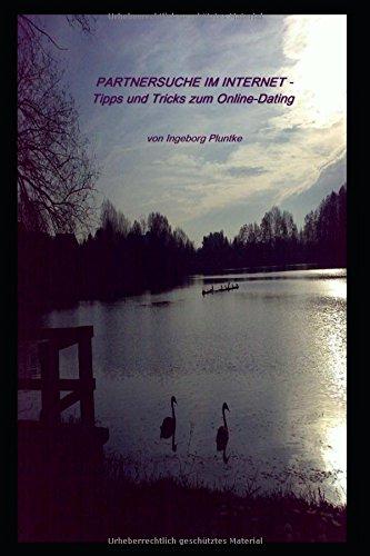 PARTNERSUCHE IM INTERNET: Tipps und Tricks zum Online-Dating